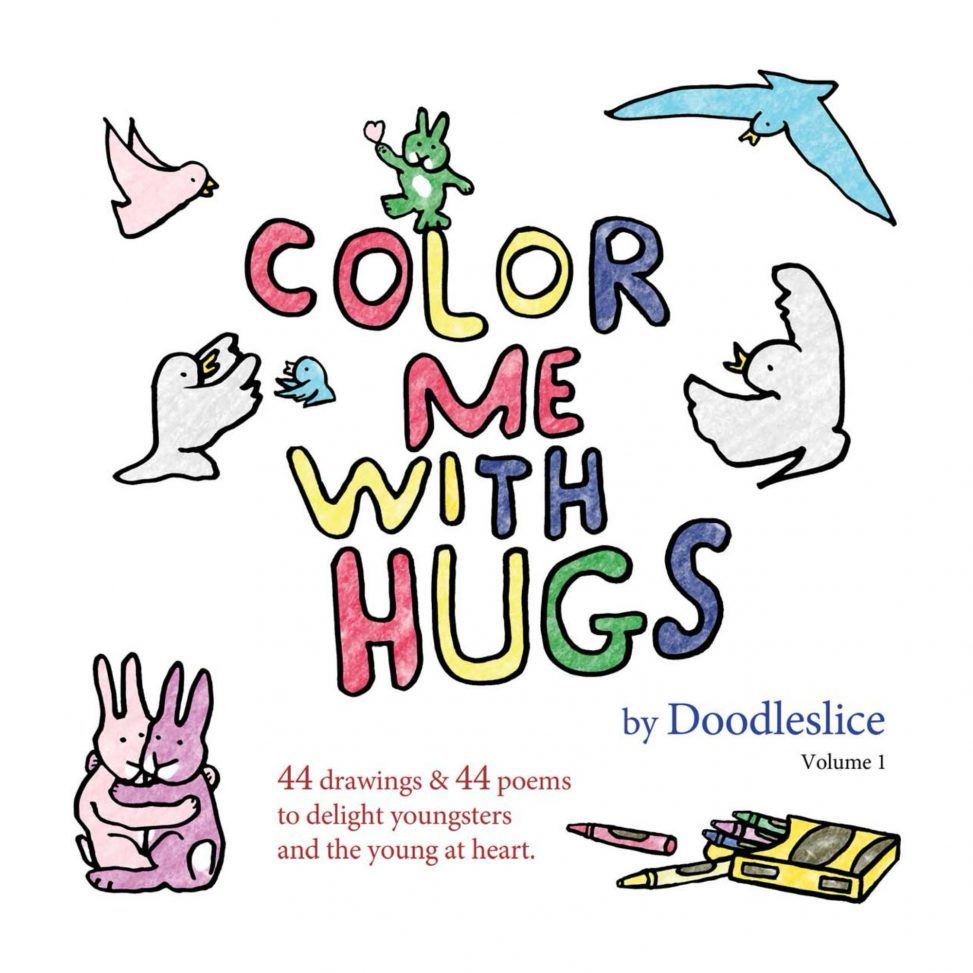 Color Me With Hugs, Drawings and Poems by Doodleslice